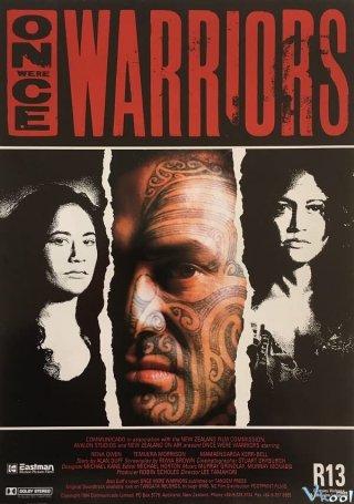 Một Lần Là Chiến Binh - Once Were Warriors