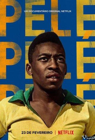 Huyền Thoại Pelé - Pelé