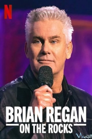 Brian Regan: Trên Đá - Brian Regan: On The Rocks