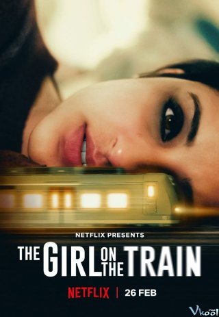 Cô Gái Trên Tàu The Girl On The Train.Diễn Viên: Sky,High Survival,Sky