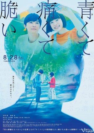 Thanh Xuân, Đau Đớn Và Mong Manh - Blue, Painful, Fragile
