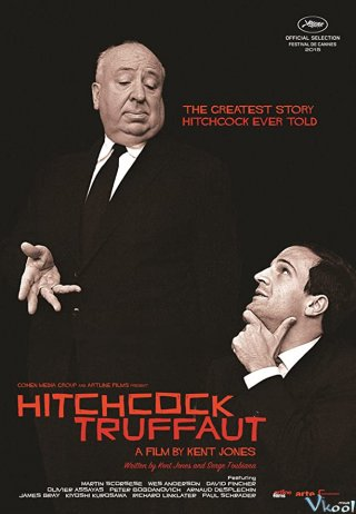 Sự Nghiệp Làm Phim - Hitchcock/truffaut