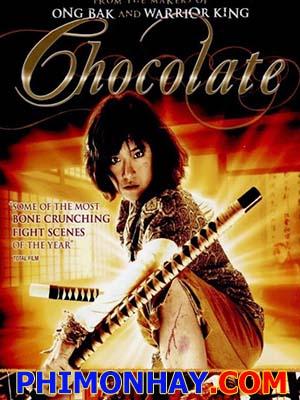 Quyền Cước Thượng Đẳng - Cô Gái Chocolate Thuyết Minh (2008)