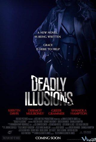 Ảo Ảnh Chết Chóc - Deadly Illusions