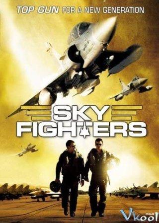 Chiến Binh Trời Xanh Sky Fighters.Diễn Viên: Sky,High Survival,Sky
