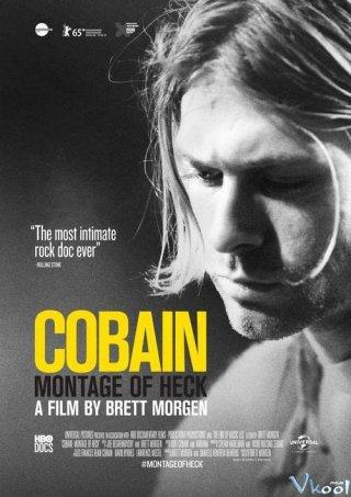 Những Đoạn Phim Của Địa Ngục Cobain: Montage Of Heck