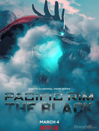 Pacific Rim: The Black Pacific Rim: Vùng Tối