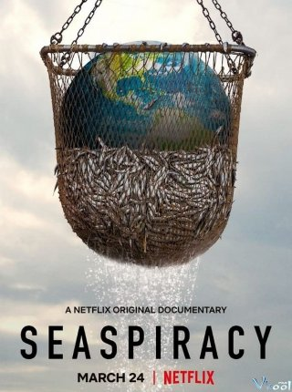 Sự Thật Về Nghề Cá Bền Vững Seaspiracy