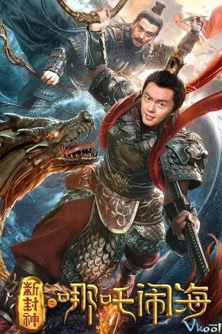 Tân Phong Thần: Na Tra Phá Hải Nezha Conquers The Dragon King