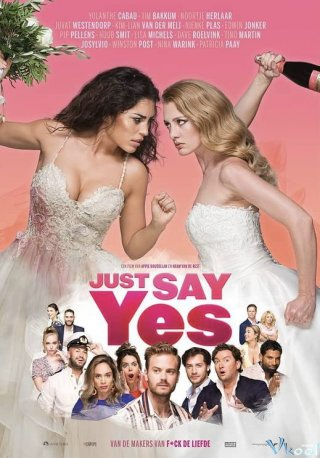 Chỉ Được Đồng Ý - Just Say Yes Việt Sub (2021)
