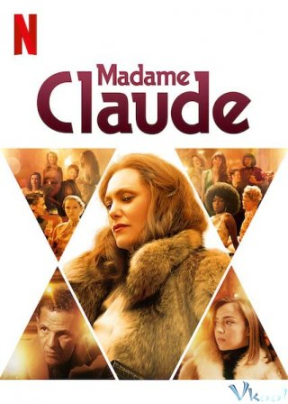Tú Bà Claude - Madame Claude Việt Sub (2021)
