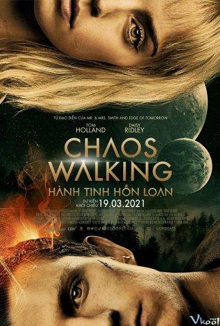 Hành Tinh Hỗn Loạn - Chaos Walking Việt Sub (2021)