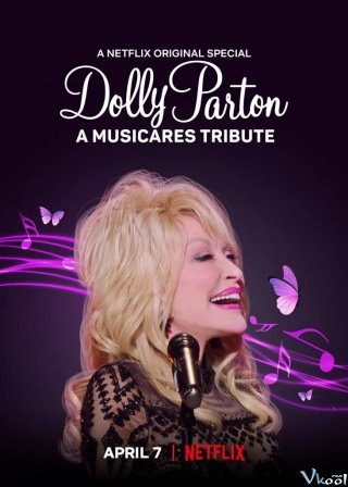Dolly Parton: Tri Ân Từ Musicares Dolly Parton: A Musicares Tribute