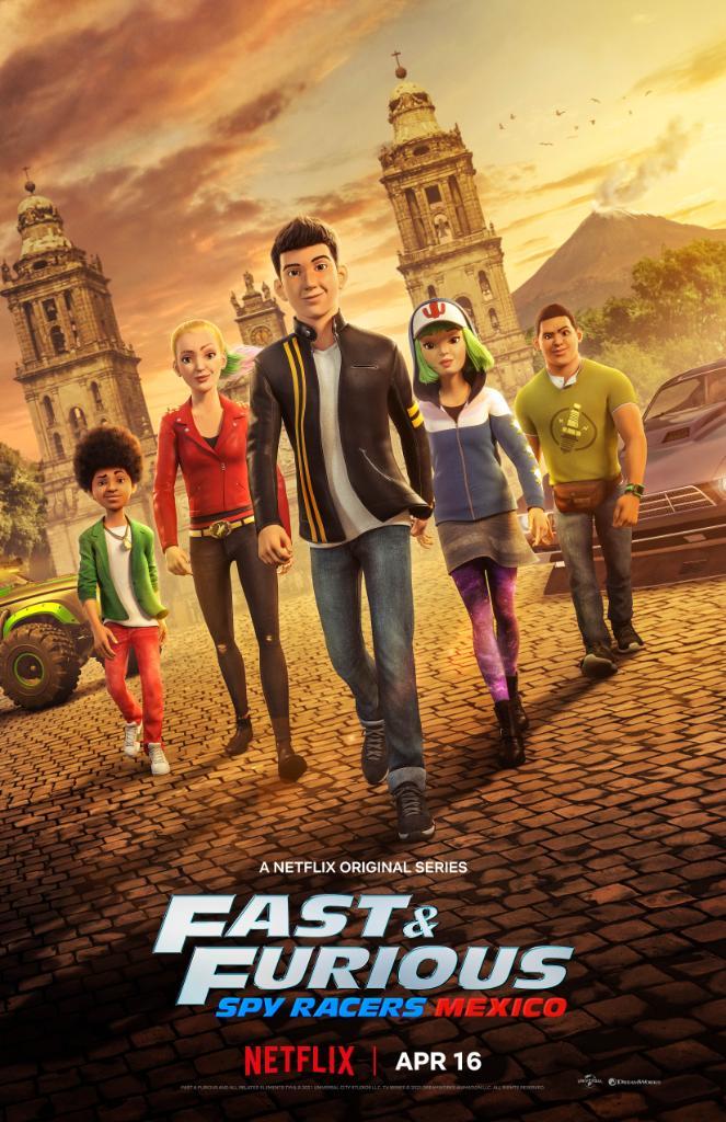 Quá Nhanh Quá Nguy Hiểm: Điệp Viên Tốc Độ – Mexico Fast & Furious: Spy Racers - Mexico