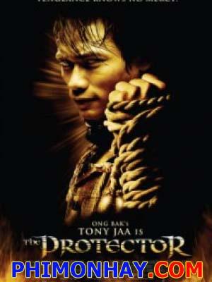 Người Bảo Vệ - The Protector: Tom Yum Goong