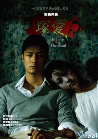 Yêu Người Chết In Love With The Dead