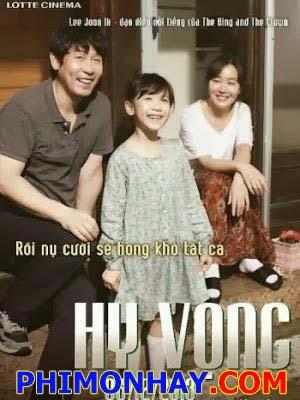 Hy Vọng Hope.Diễn Viên: Seol Kyeong,Gu,Eom Ji,Won,Lee Re