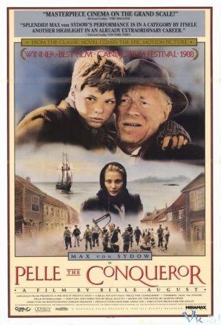 Pelle, Nhà Chinh Phục Pelle The Conqueror.Diễn Viên: Ahmed Sylla,Alice Belaïdi,Kévin Razy
