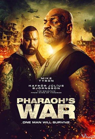 Cuộc Chiến Của Pharaoh - Pharaohs War