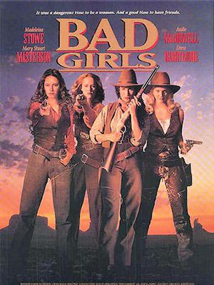 Gái Hư - Bad Girls Việt Sub (1994)