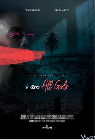 Cuộc Chiến Vì Mọi Bé Gái - I Am All Girls