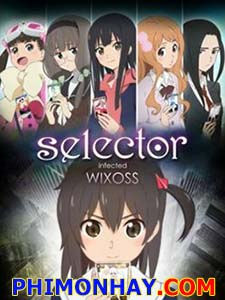 Selector Infected Wixoss セレクター Infected Wixoss