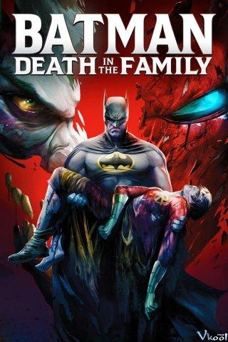 Người Dơi: Cái Chết Trong Gia Đình - Batman: Death In The Family