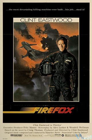 Cáo Lửa Firefox.Diễn Viên: Sylvester Stallone,Amy Brenneman,Viggo Mortensen,Dan Hedaya,Jay O Sanders