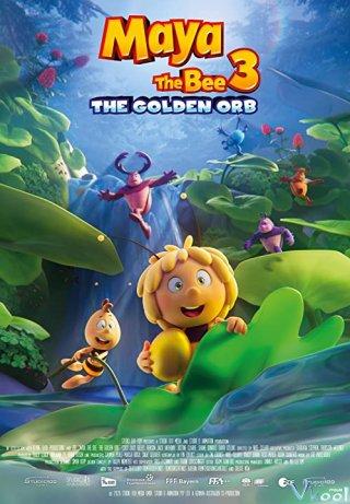 Cuộc Phiêu Lưu Của Ong Maya 3: Giải Cứu Công Chúa Kiến - Maya The Bee 3: The Golden Orb