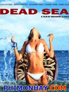 Khu Vực Nguy Hiểm Dead Sea.Diễn Viên: James Duval,Candace Kita,Chanel Ryan
