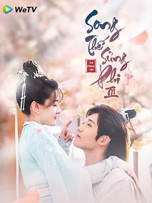 Song Thế Sủng Phi 3 - The Eternal Love 3 Thuyết Minh (2021)