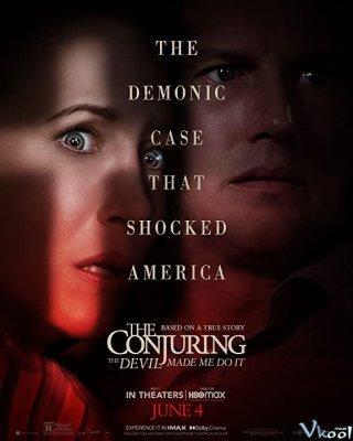 Ám Ảnh Kinh Hoàng 3: Ma Xui Quỷ Khiến The Conjuring: The Devil Made Me Do It.Diễn Viên: Vin Diesel,Dwayne Johnson,Jordana Brewster