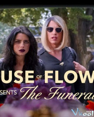Ngôi Nhà Hoa: Tang Lễ - The House Of Flowers Presents: The Funeral