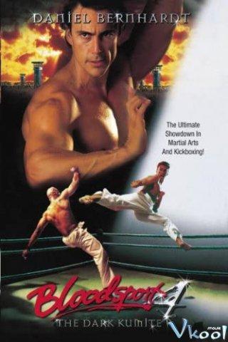 Võ Đài Đẫm Máu 4 - Bloodsport: The Dark Kumite