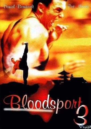 Võ Đài Đẫm Máu 3 - Bloodsport Iii