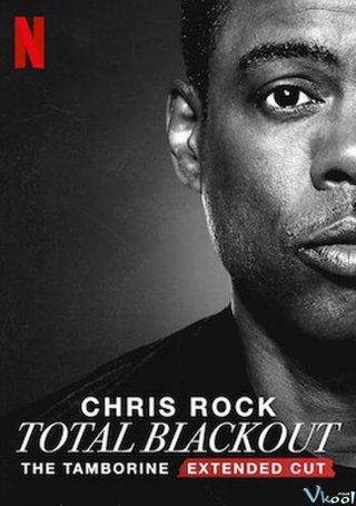 Chris Rock: Total Blackout (Trống Lắc Tay - Bản Đạo Diễn) - The Tamborine Extended Cut