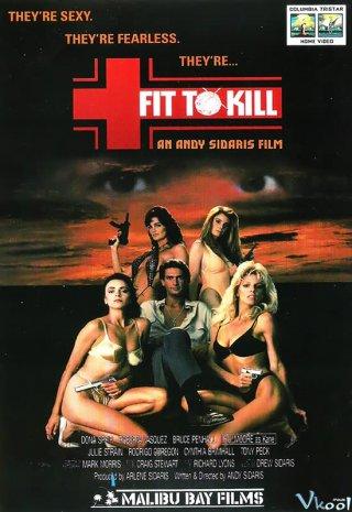 Đáng Để Giết - Fit To Kill