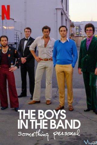 Các Chàng Trai Trong Hội: Chuyện Cá Nhân The Boys In The Band: Something Personal