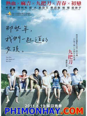 Cô Gái Năm Ấy Chúng Ta Cùng Theo Đuổi You Are The Apple Of My Eye.Diễn Viên: Zhendong Ke,Michelle Chen,Shao,Wen Hao