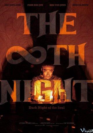Đêm Thứ 8 - The 8Th Night