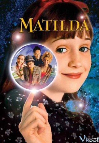 Cô Bé Matilda - Matilda Việt Sub (1996)