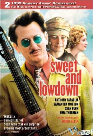 Ngọt Ngào Và Dối Trá - Sweet And Lowdown