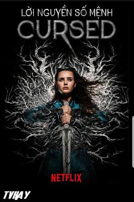 Lời Nguyền Số Mệnh (Phần 1) Cursed (Season 1)
