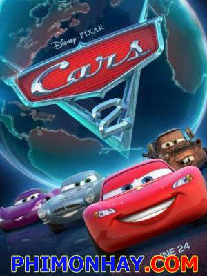Vương Quốc Xe Hơi 2 Cars 2.Diễn Viên: Owen Wilson,Larry The Cable Guy,Michael Caine