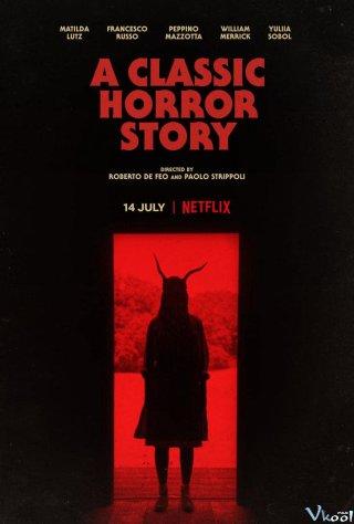 Chuyện Kinh Dị Kinh Điển A Classic Horror Story.Diễn Viên: John Travolta,Cuba Gooding Jr,Sarah Paulson,Courtney B Vance
