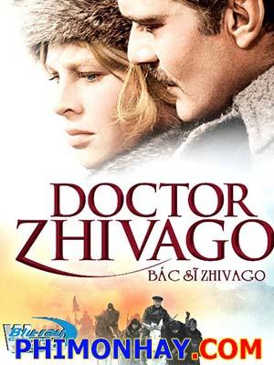 Bác Sĩ Zhivago Doctor Zhivago.Diễn Viên: Omar Sharif,Julie Christie,Geraldine Chaplin