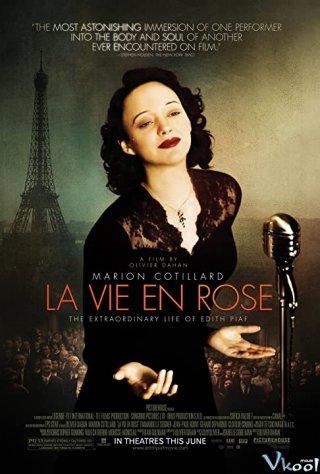 Huyền Thoại Âm Nhạc - The Passionate Life Of Edith Piaf