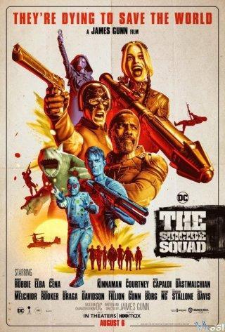 Biệt Đội Cảm Tử - The Suicide Squad Thuyết Minh (2021)
