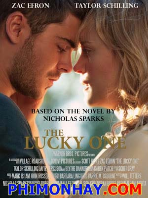 Bức Ảnh Định Mệnh The Lucky One.Diễn Viên: Zac Efron,Taylor Schilling,Blythe Danner