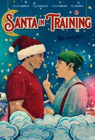 Ông Già Noel Tập Sự Santa In Training.Diễn Viên: Gina Carano,Richard Dreyfuss,Brendan Fehr,Sydelle Noel